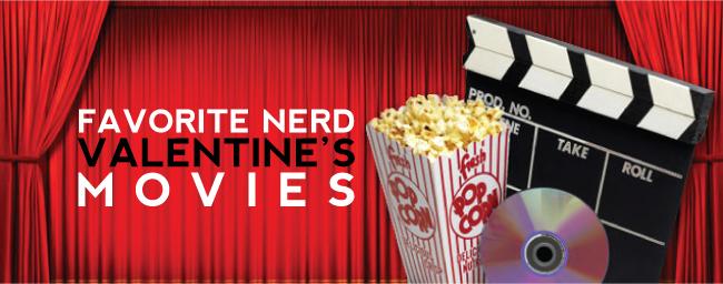 Favorite Nerd Valentine's Movies